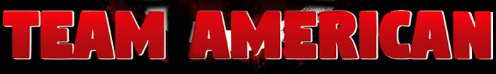 TEAM AMERICAN - wwww.TeamAmericanPro.com